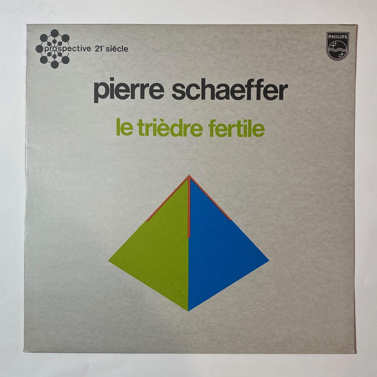 PIERRE SCHAEFFER - Le Triedre Fertile - LP