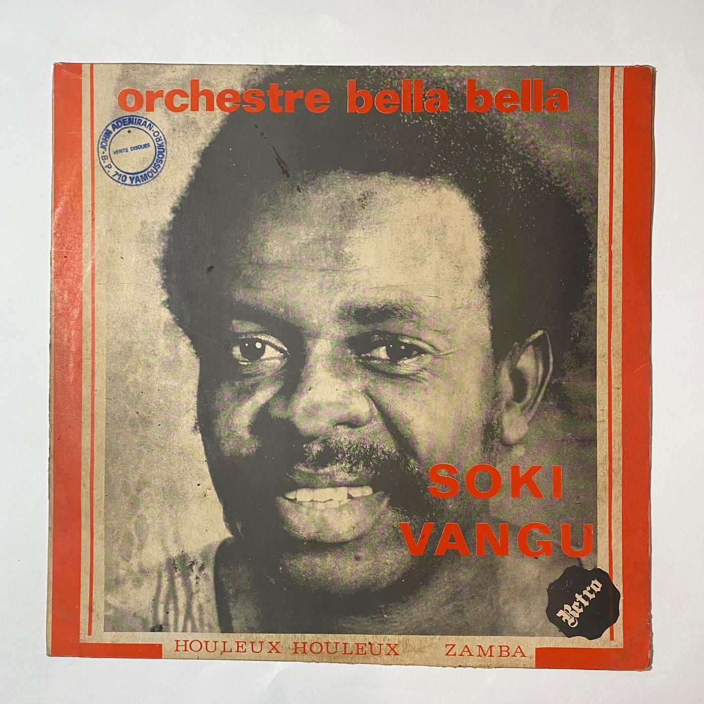 Soki Vangu / Orchestre Bella Bella Houleux houleux