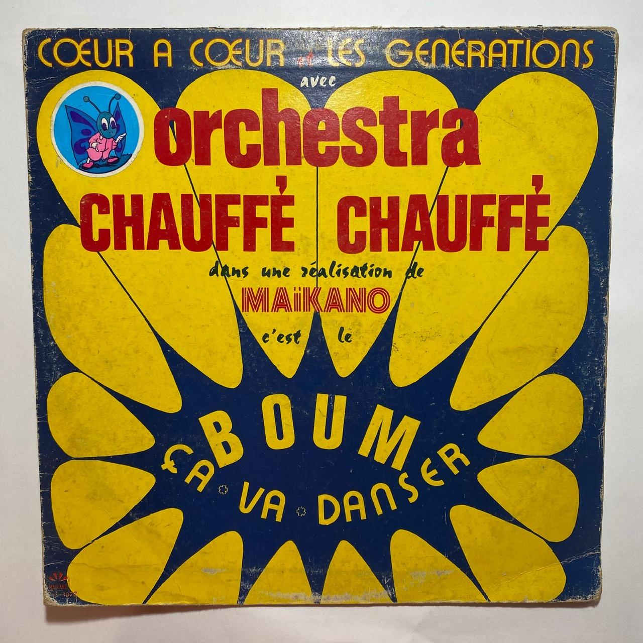 ORCHESTRA CHAUFFE CHAUFFE - CÏur a cÏur - LP