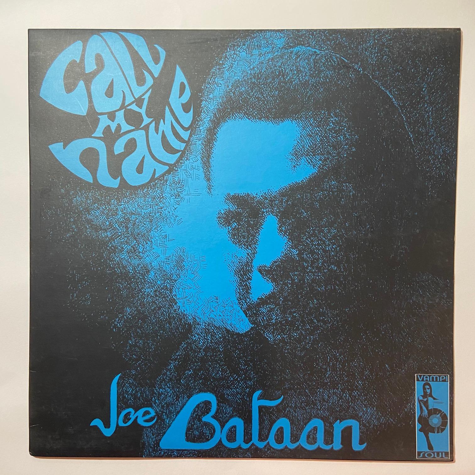 JOE BATAAN - Call My Name - LP