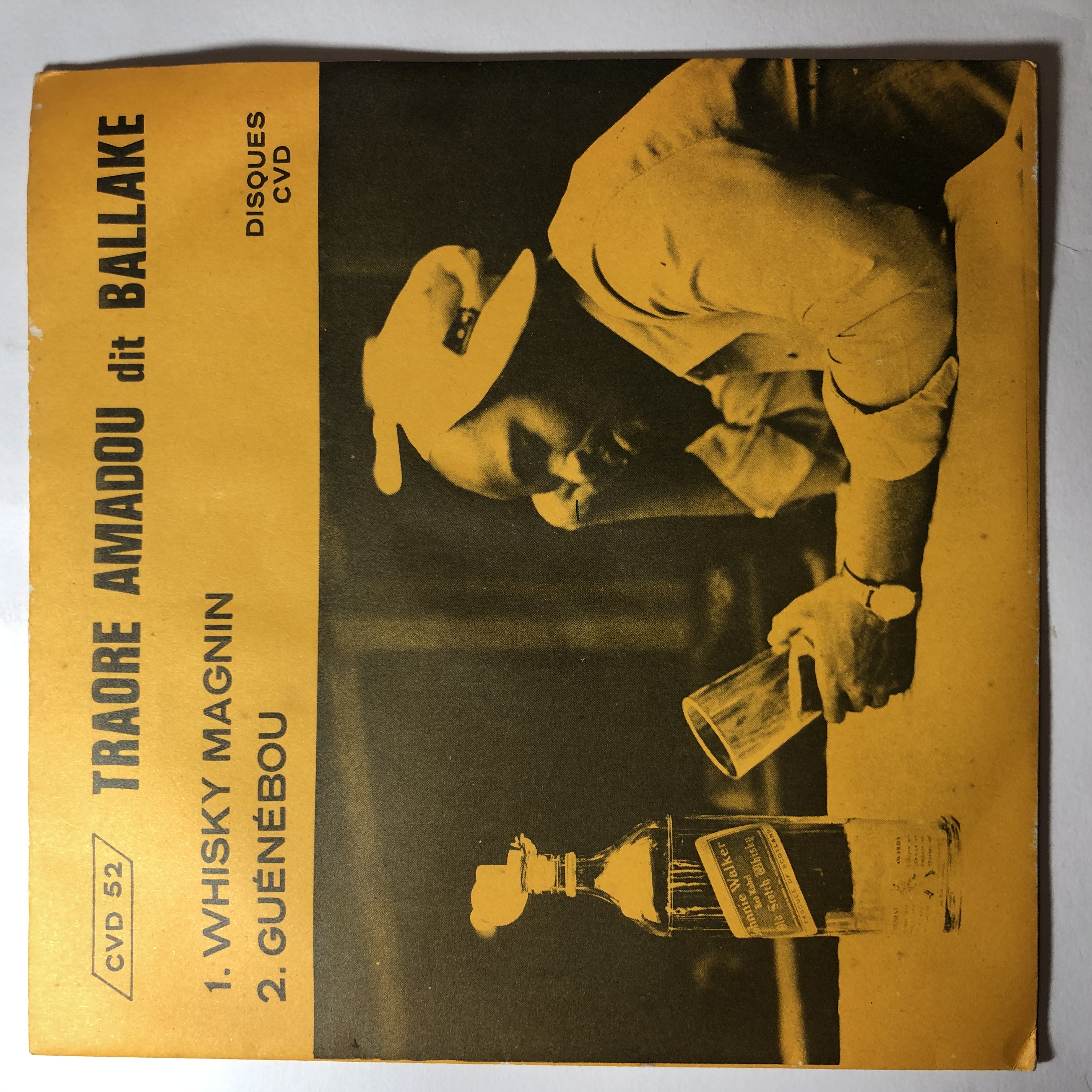 TRAORE AMADOU DIT BALLAKE - Whisky magnin / Guenebou - 7inch (SP)