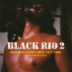 Various Black Rio 2 : Original Samba Soul 1971-1980