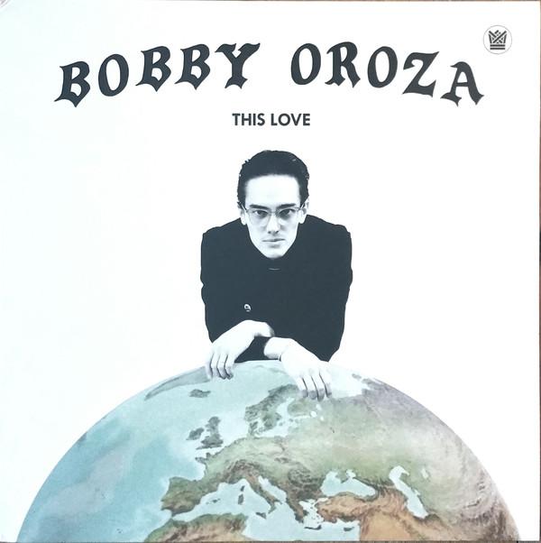 BOBBY OROZA - This love - LP