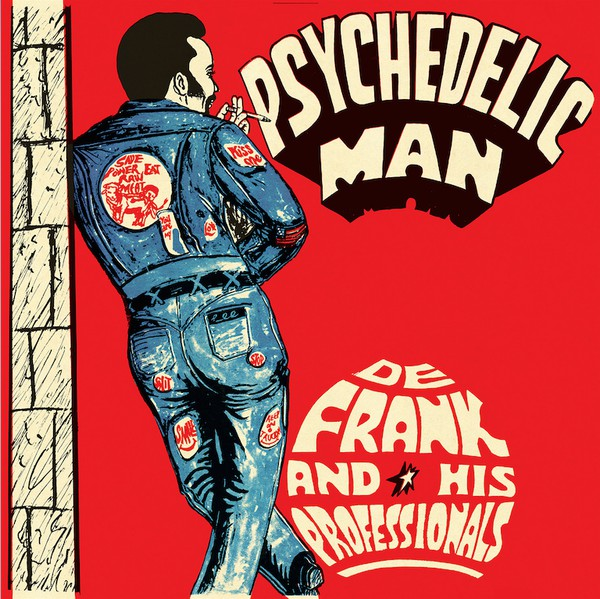 DE FRANK AND THE PROFESSIONALS - Psychedelic man - LP