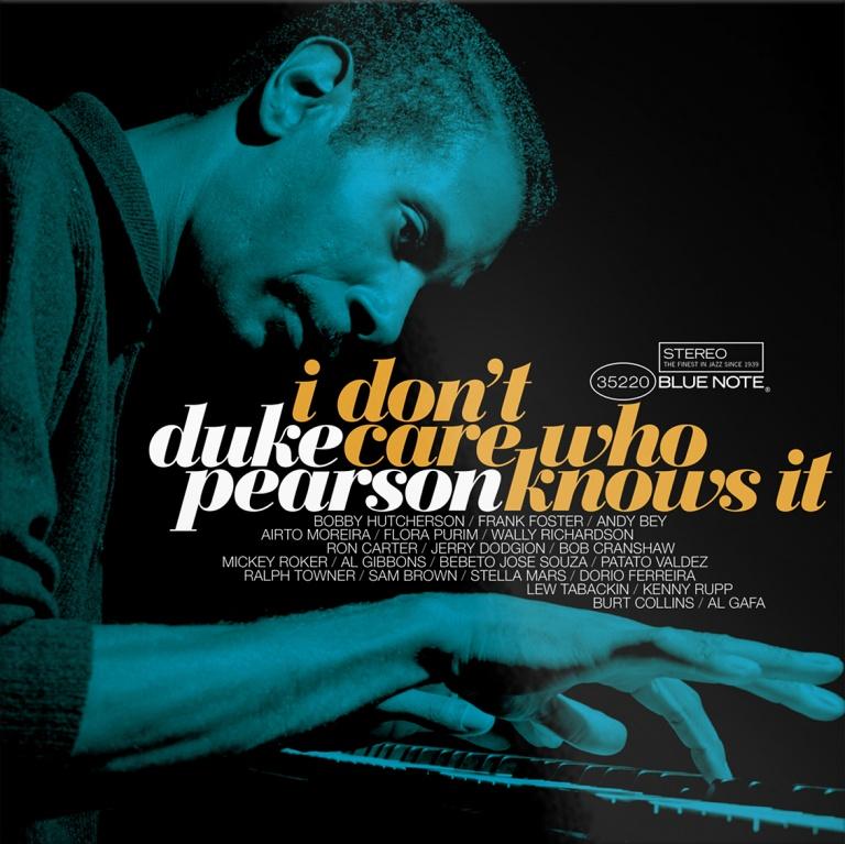 Duke Pearson I Don't Care Who Knows It