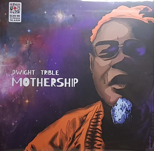 DWIGHT TRIBLE - Mothership - LP x 2