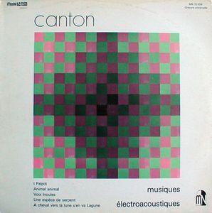Edgardo Canton Musiques electroacoustiques