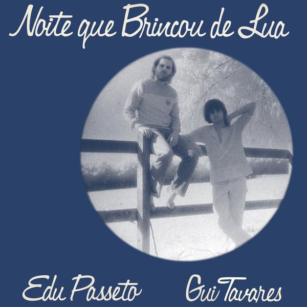 EDU PASSETO E GUI TAVARES - Noite Que Brincou De Lua - LP