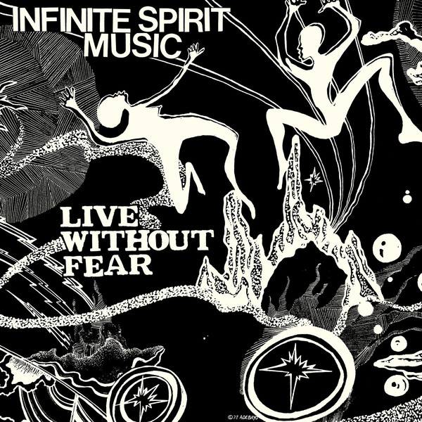 INFINITE SPIRIT MUSIC - Live without fear - LP x 2