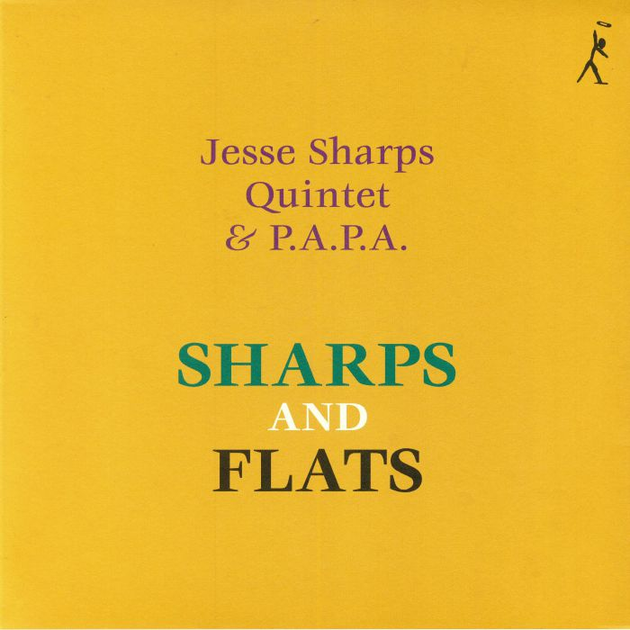 Jesse Sharps Quijntet & P.A.P.A. Sharps and flats