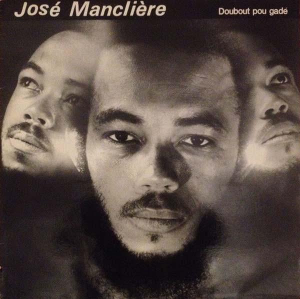 JOSE MANCLIERE - Doubout pou gade - LP