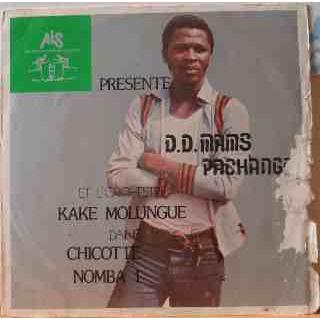 D.D. MAMS PACHANGA - Chicotte nomba 1 - LP