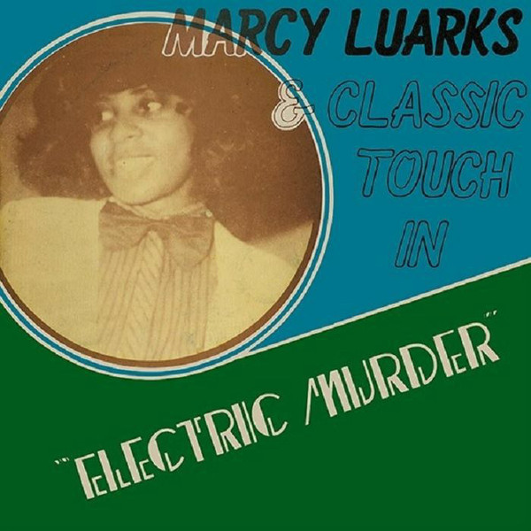 MARCY LUARKS & CLASSIC TOUCH - Electric murder - LP