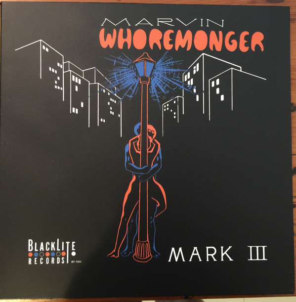 The Mark III Marvin Whoremonger
