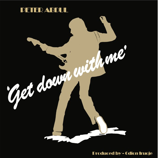 Peter Abdul Get down with me