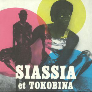 SIASSIA ET TOKOBINA - Mama africa +3 - 12 inch 45 rpm