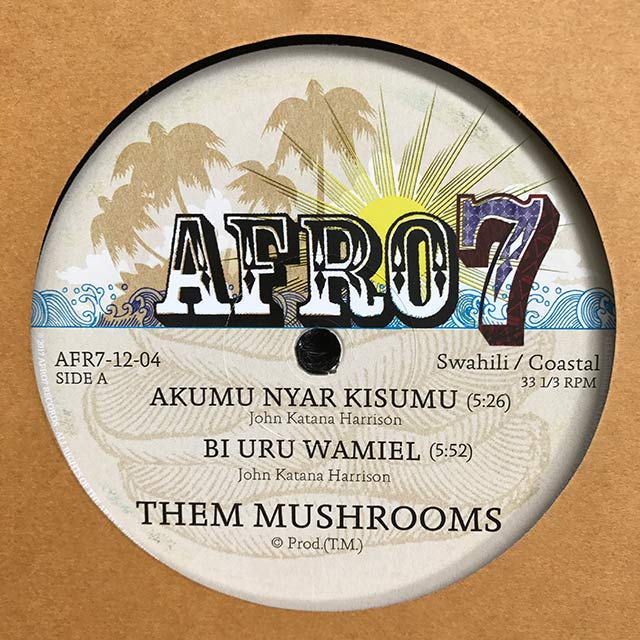 THEM MUSHROOMS - Akumu nyar kisumi - 12 inch 45 rpm