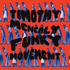 TIMOTHY MCNEALY - Funky Movement - LP