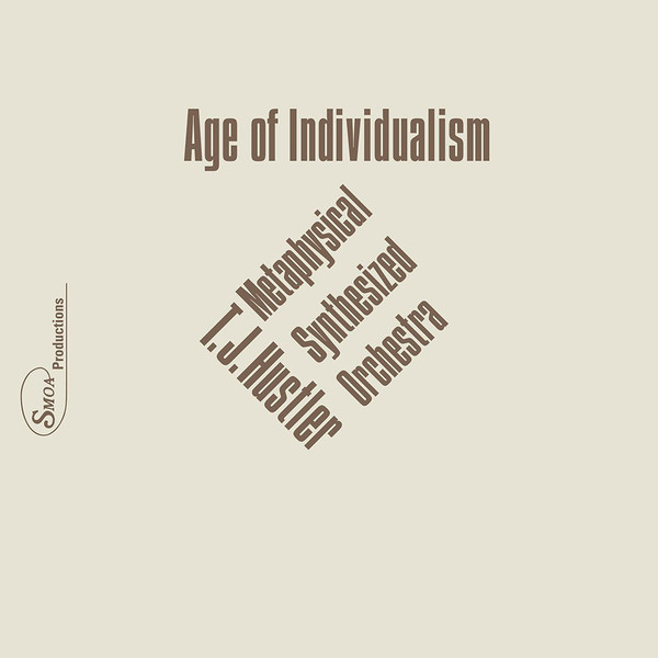 T.J. HUSTLER - Age of individualism - LP x 2