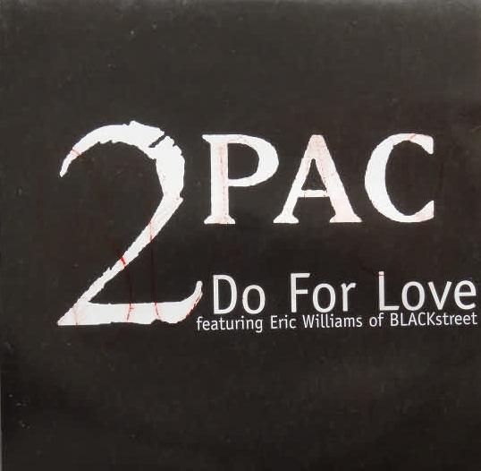 2 PAC (TUPAC SHAKUR) - Do For Love - CD single