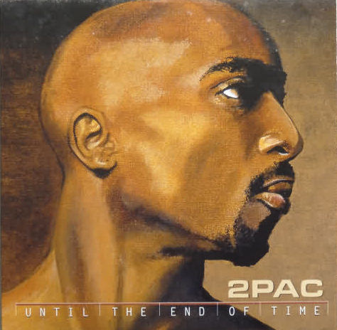 2 PAC (TUPAC SHAKUR) - Until The End Of Time - CD single
