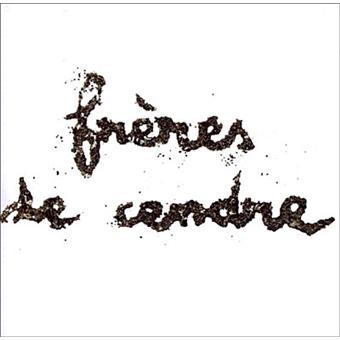FRERES DE CENDRE - Frères de Cendre - CD