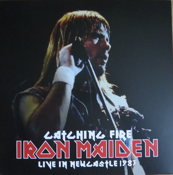 IRON MAIDEN - Catching Fire - Live in Newcastle 1983 - 33T x 2