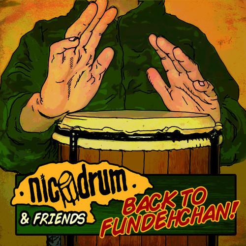 NICODRUM & FRIENDS - Back to Fundehchan - CD